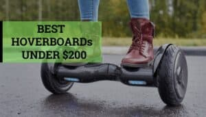 Best Hoverboard Under 200