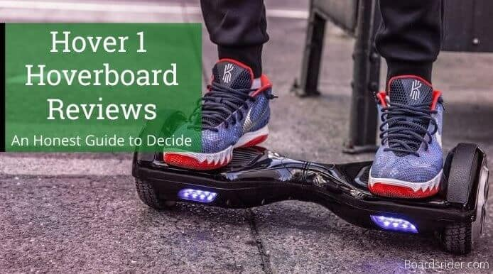 Hover 1 Hoverboard Reviews