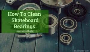 Cleaning Skateboard Bearing
