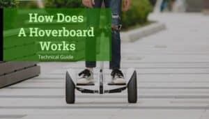 How Does Hoverboard Works