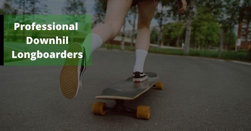 professional downhill longboarder
