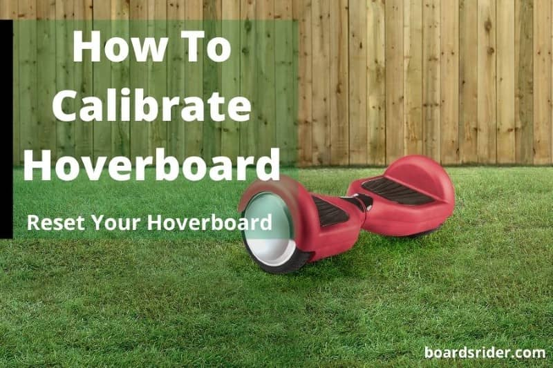 How To Calibrate Hoverboard