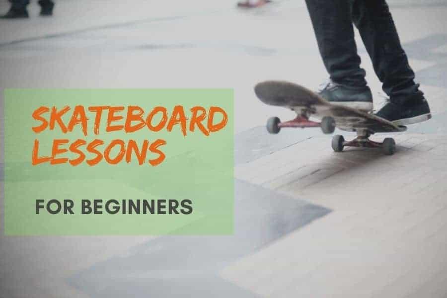 Skateboard Lessons For Beginners
